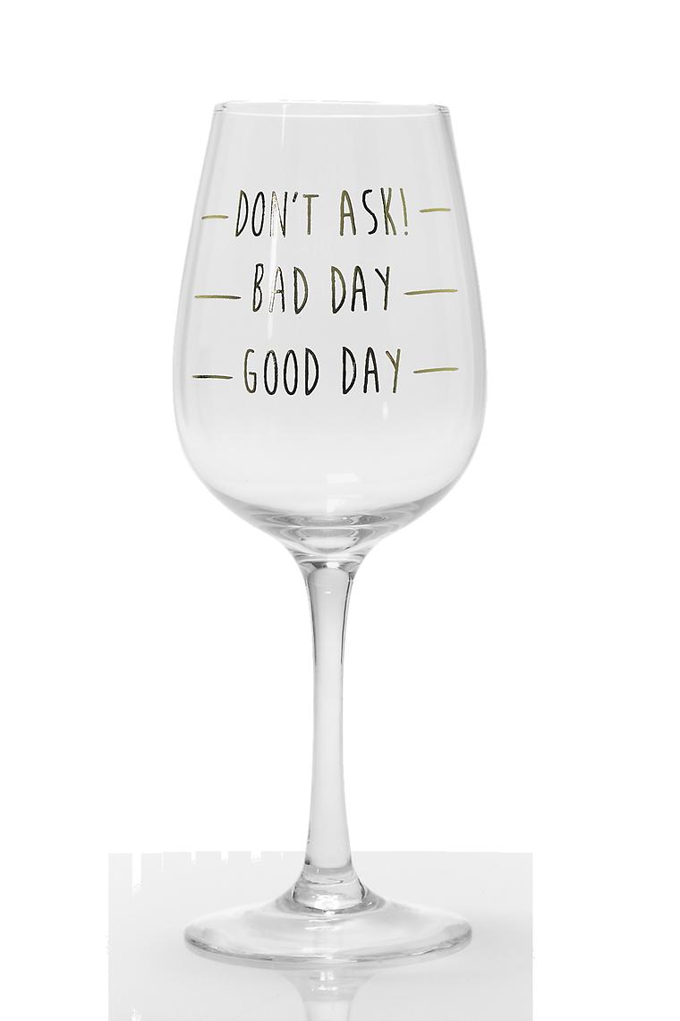 Good Day Wine Glass